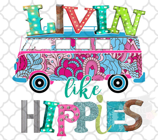 Livin like Hippies
