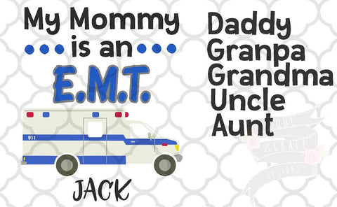 My Daddy Is an EMT (and other relatives)
