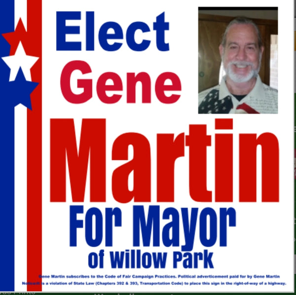Campaign Signs for Gene Martin