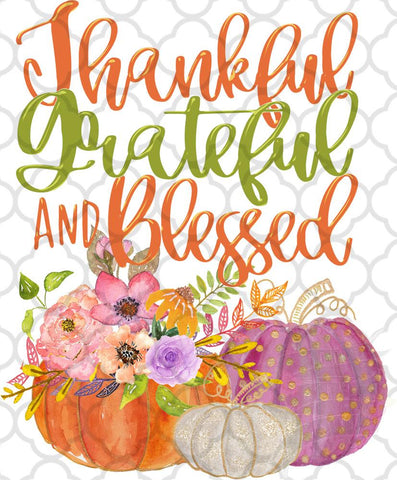 Thankful Grateful and Blessed Watercolor