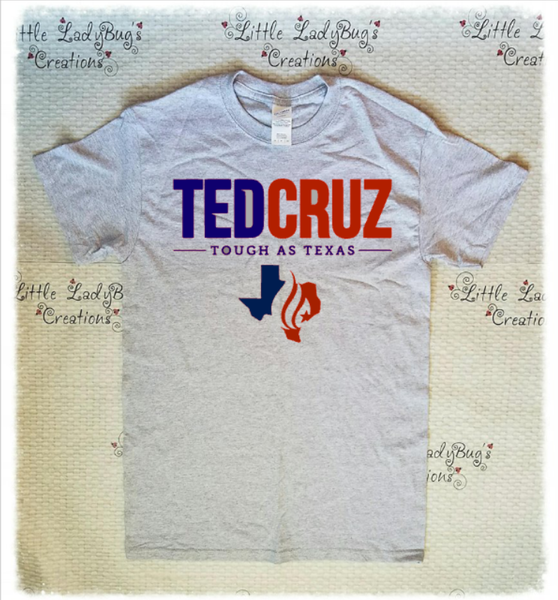 Ted Cruz Tough as Texas Tshirt