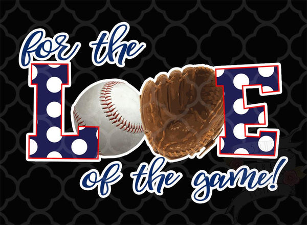 For the Love of the Game-Baseball Decal