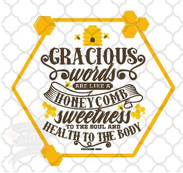 Gracious Words Honeycomb Proverbs
