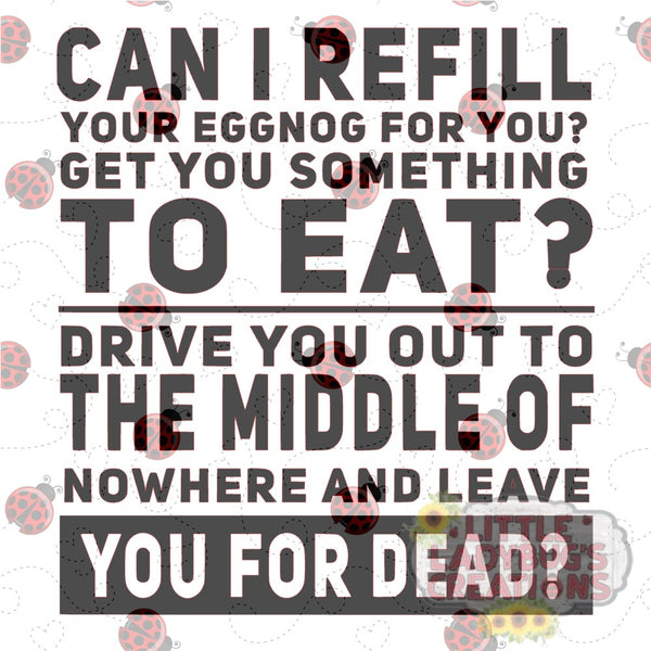Leave You For Dead Christmas Movie Quote SVG