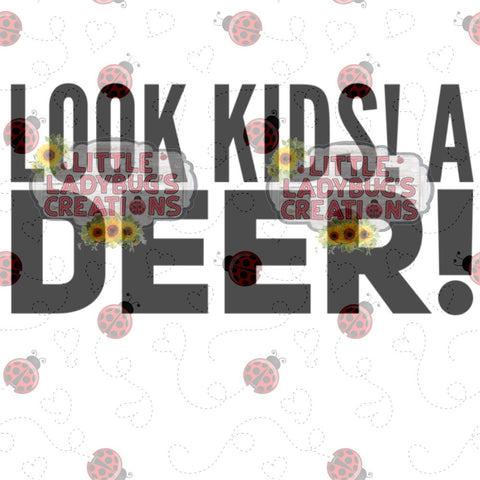Look A Deer! Christmas Movie Quote SVG