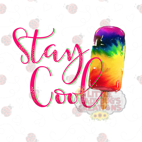 Stay Cool HTV Transfer