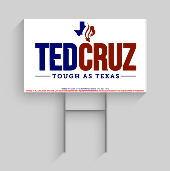 Ted Cruz Campaign Yard Sign