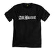 All Burnt, All Chola Men's T-shirt