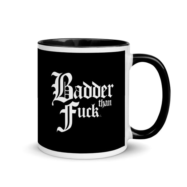 Badder Than Fuck Mug