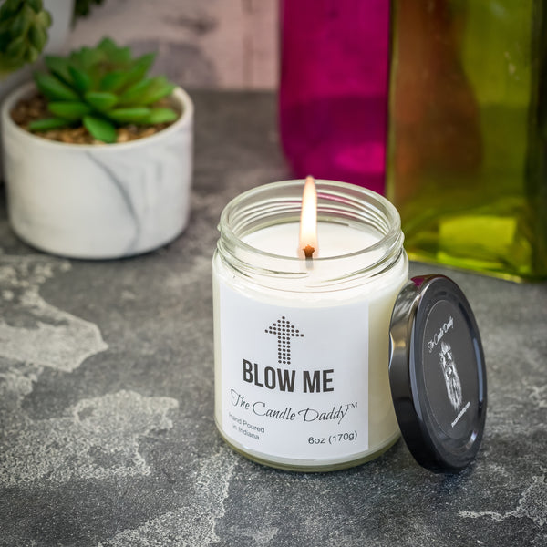Blow Me Jar Candle- 6 Ounce- 40 Hour Burn- Hand Poured in Indiana - Totally Random Scent
