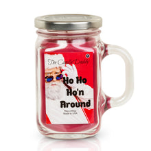 Ho Ho Ho'n Around- Santa Claus Funny 10 oz Jar Candle- CinnamonBerry Christmas Scent
