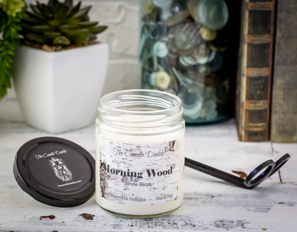 Morning Wood - White Birch Scent - Funny 6 Ounce - Hand Poured In Indiana - The Candle Daddy