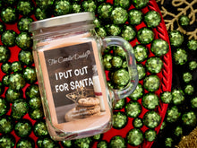 I Put Out for Santa- Snickerdoodle Cookie Scent- 10 oz Jar Candle- Funny
