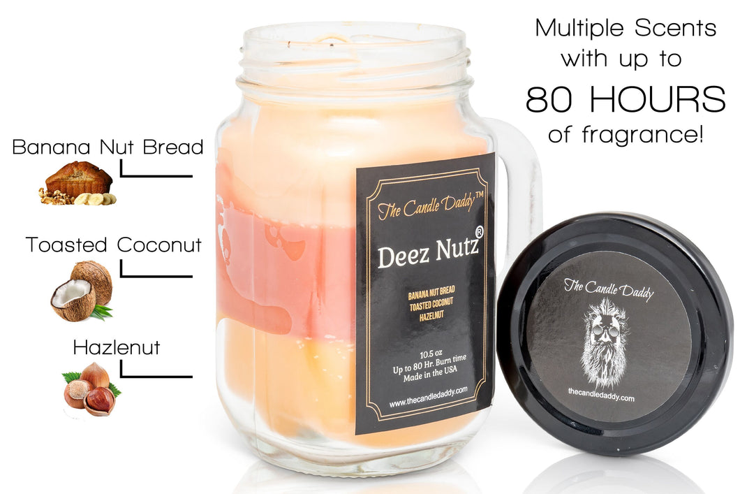 Deez Nutz Candle - Triple Scent Pour - 10 Ounce - 80 Hour Burn Time- The Candle Daddy- Banana Nut Bread-Toasted Coconut-Hazelnut- Made in USA