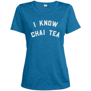 I Know Chai Tea Dri-Fit Moisture-Wicking T-Shirt
