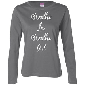 Breathe In Breathe Out Ladies' LS Cotton T-Shirt - Spgetti