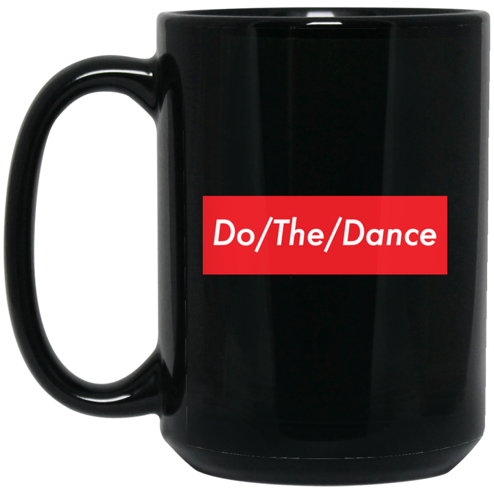 Do/The/Dance 15 oz. Black Mug - Spgetti