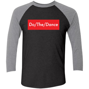 Do/The/Dance Tri-Blend 3/4 Sleeve Baseball Raglan T-Shirt - Spgetti
