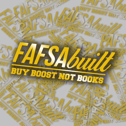 FAFSA Built - Diecut Decal