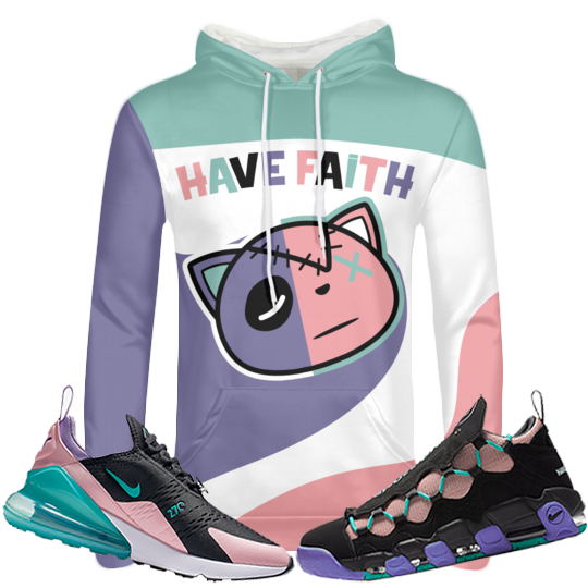 Have Faith (Have A Nike Day Collection) Hoodie