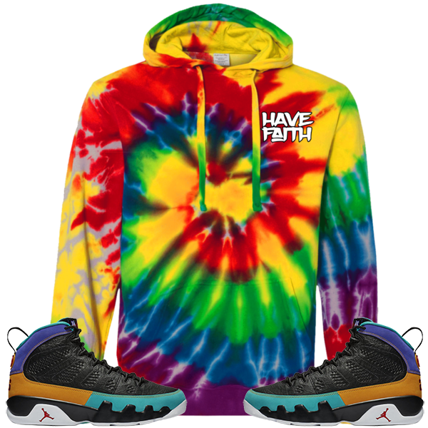 Have Faith (Dream It, Do It 9's) Tie-Dyed Pullover Hoodie