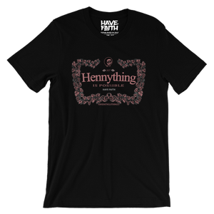 Hennything Is Possible (Elemental Rose Foams) T-Shirt - HaveFaithClothingCo
