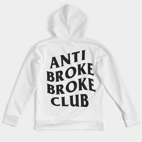 Anti Broke Broke Club Hoodie - HaveFaithClothingCo