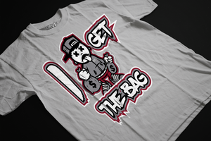I Get The Bag (Tinker NRG 3s) T-Shirt - HaveFaithClothingCo