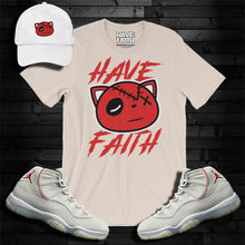Have Faith (Platinum Tint 11's) T-Shirt - Shop Men, Women, Kids clothing and accessories To Match Your Kicks online
