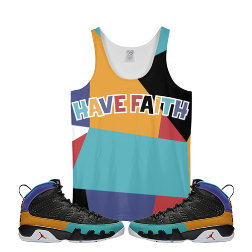 Have Faith (Dream It, Do It 9's) Tank Top - Shop Men, Women, Kids clothing and accessories To Match Your Kicks online