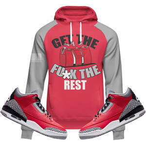 Get The Bag (Red Cement Retro 3's) Hoodie - HaveFaithClothingCo