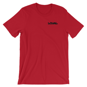 Loyal T-Shirt - HaveFaithClothingCo
