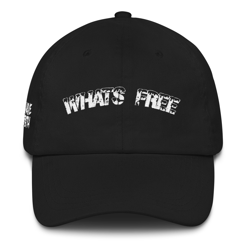 Whats Free Dad hat - HaveFaithClothingCo