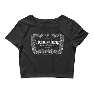 Hennything Is Possible Women's Crop Tee - HaveFaithClothingCo