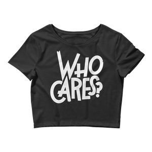 Who Cares (He Got Game 1's) Women's Crop Top - HaveFaithClothingCo