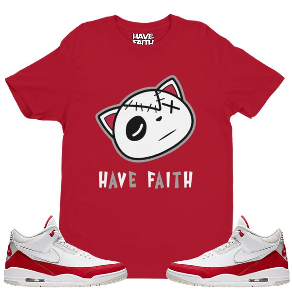 Have Faith (Tinker University Red 3's) T-shirt - Shop Men, Women, Kids clothing and accessories To Match Your Kicks online