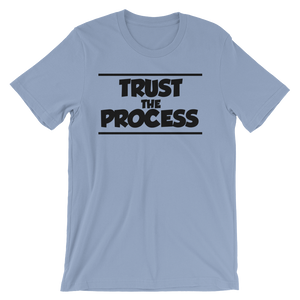 Trust The Process T-Shirt - HaveFaithClothingCo