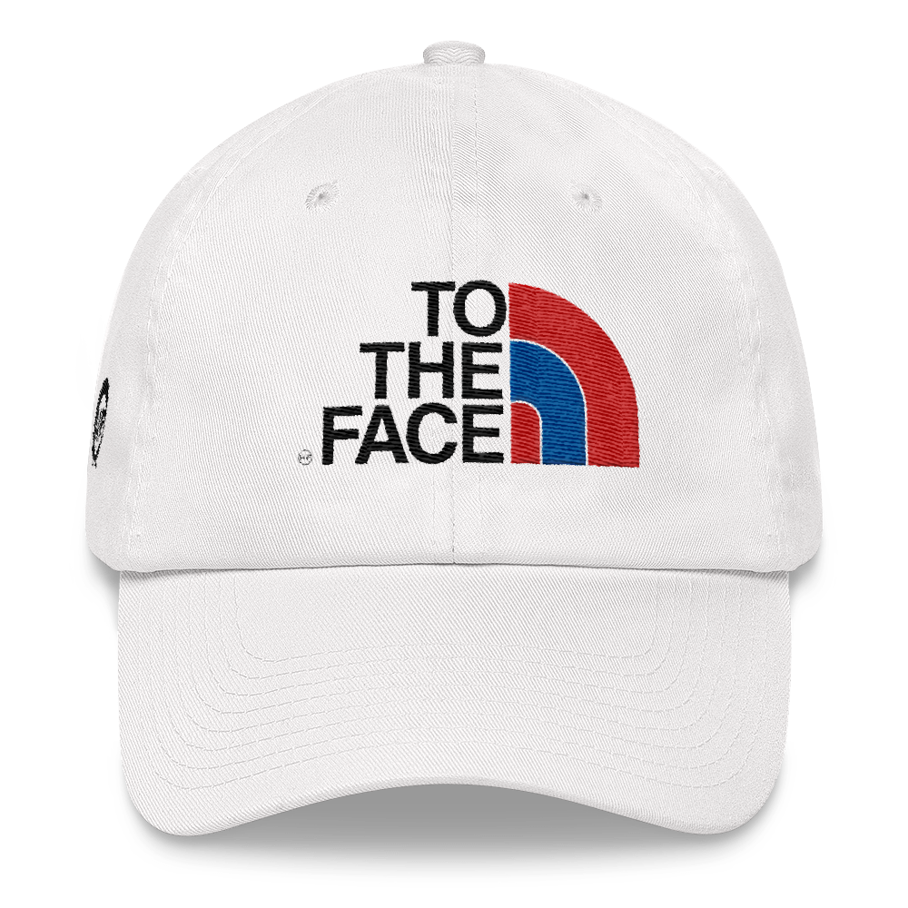 To The Face Dad hat - HaveFaithClothingCo