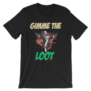 Gimme The Loot (Chinese New Year 6s) T-Shirt - HaveFaithClothingCo