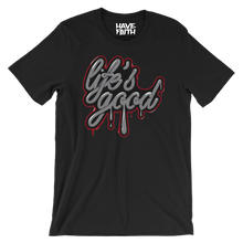 Life Good (Katrina 3s) T-Shirt - HaveFaithClothingCo