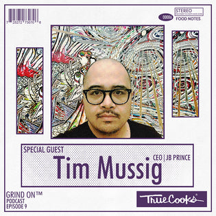 Truecooks Podcast Episode 9 : Tim Mussig | CEO JB Prince