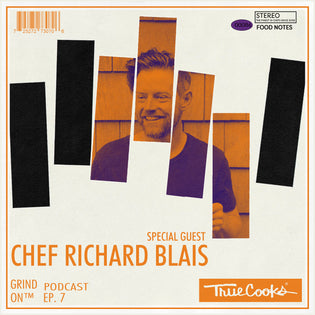 Truecooks Podcast Episode 7 : Chef Richard Blais