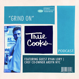Truecooks Podcast Episode 1: Chef Ryan Lory |  Ardyn NYC