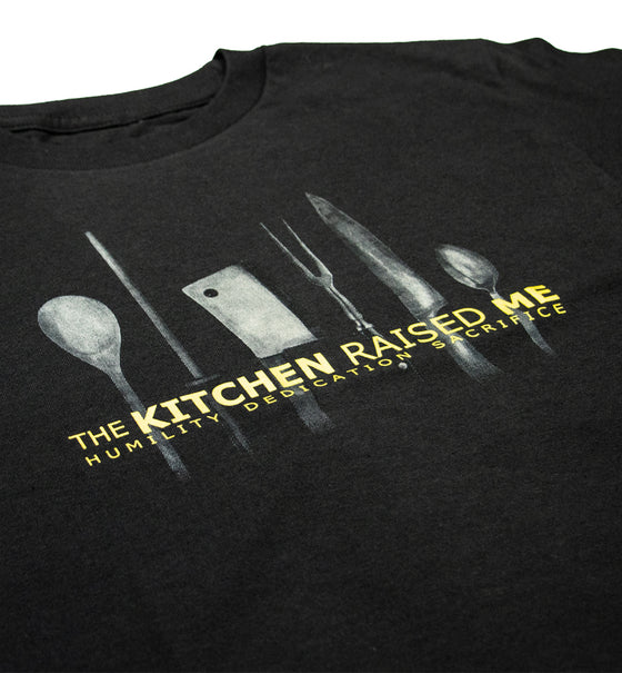 The Kitchen Raised Me Tee