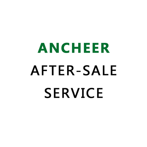 Ancheer After-Sale Service