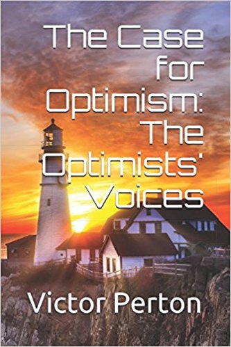 The Case for Optimism: The Optimists' Voices (Paperback)