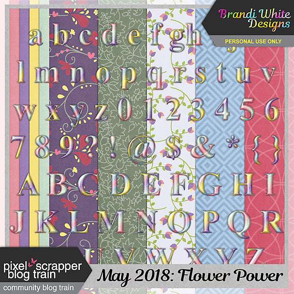 May 2018 Pixel Scrapper Blog Train: Flower Power