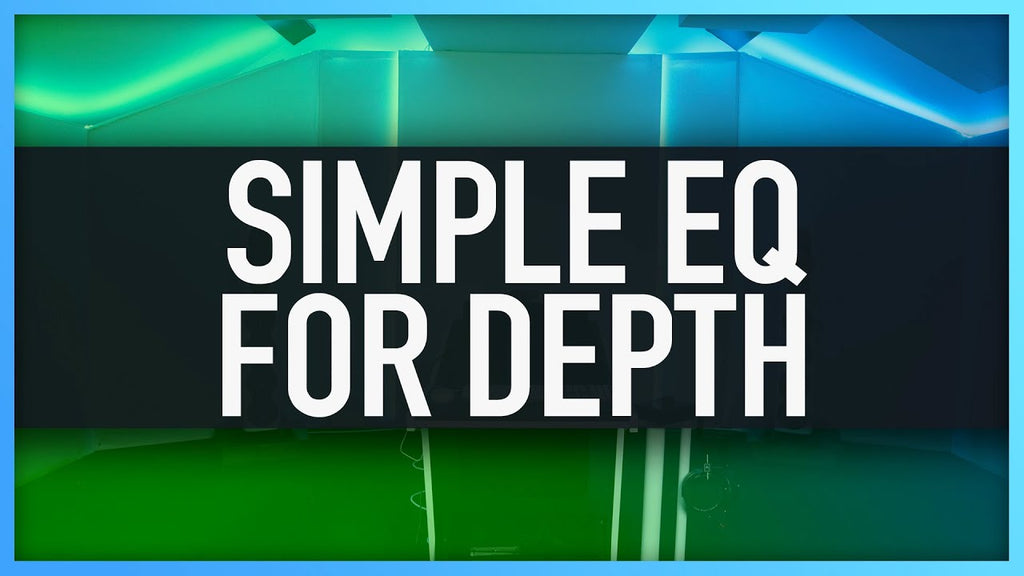 SIMPLE EQ FOR ADDING DEPTH | How To Add Depth To A Mix