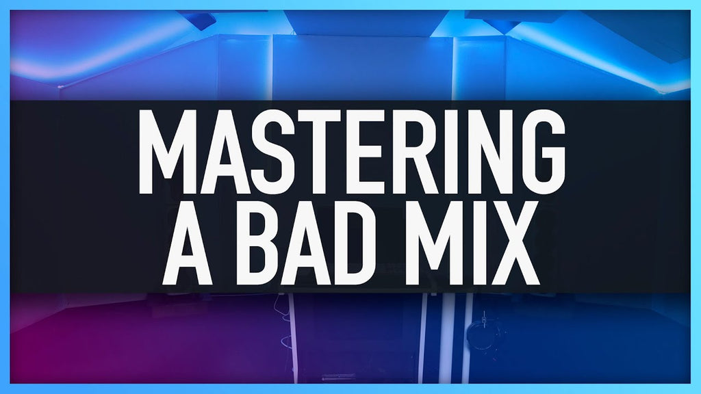 HOW TO MASTER A BAD MIX | Repair A Smashed Limited Mix