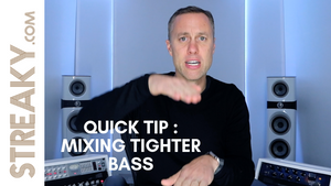 QUICK TIP : MIXING FOR A TIGHTER BASS END